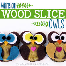 owl decor how to make simple wood slice owl decor