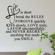 Inspirational Quotes For Home Decor by New Delightful Life Is Short Never Regret Quote Inspirational