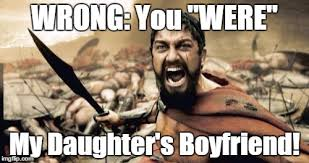 Over Protective Boyfriend Meme Foto - protective spartan dad imgflip
