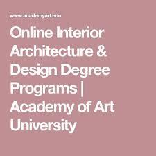 Online Interior Design Degree Programs by Best 20 Online Degree Programs Ideas On Pinterest U2014no Signup