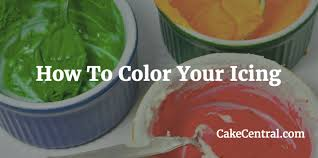 how to color your icing cakecentral com