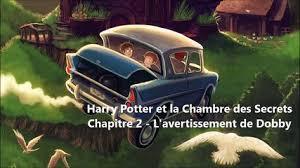 harry potter et la chambre des secret lecture harry potter et la chambre des secrets chapitre 2 l