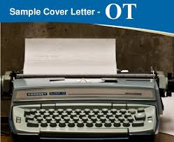 cover letter tips occupational therapist cover letter importance format and tips