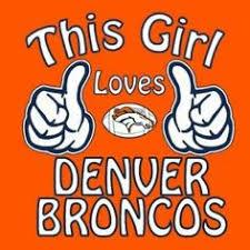 Go Broncos Meme - i love my denver broncos everything bronco pinterest