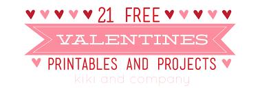 21 free valentines printables and projects kiki u0026 company