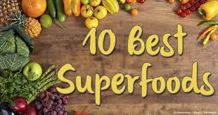 the top 10 best superfoods list to include in your diet
