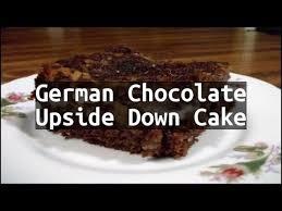 recipe german chocolate upside down cake youtube