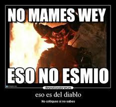 Diablo Meme - esas cosas son del diablo sarcasm pinterest sarcasm and humor