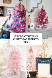 pink christmas tree 15 eye catchy pink christmas trees to try shelterness