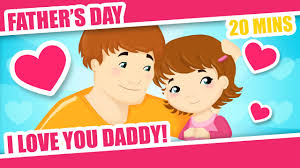 i love you daddy father u0027s day song for children kids baby and