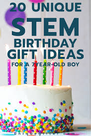 20 stem birthday gift ideas for a 7 year old boy unique gifter