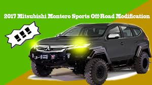 mitsubishi montero 2017 2017 mitsubishi montero sports off road modification youtube
