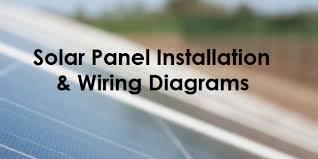 solar panel wiring u0026 installation diagrams electrical tech