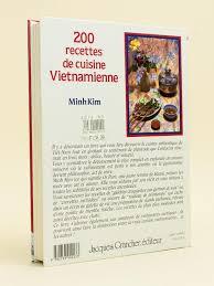 recette de cuisine vietnamienne 200 recettes de cuisine vietnamienne par minh jacques grancher