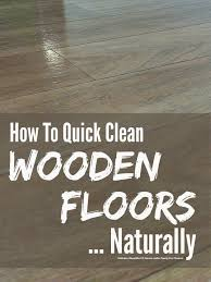 clean wooden floors naturally