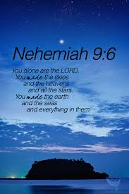 Bible Quotes About Loving Others by Nehemiah 9 6