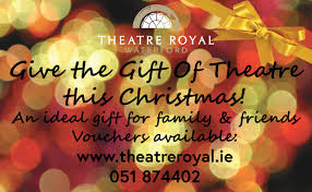 gift for family christmas gift vouchers theatre royal waterford