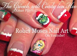 christmas nails the grinch u0026 cindy lou who nail art design