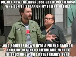 I Need New Friends Meme - new friends meme guy