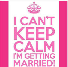 getting married quotes i can t keep calm i m getting married wedding quotes