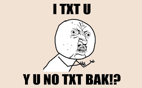 Not Texting Back Memes - 18 reasons why you are an awful person for not texting back