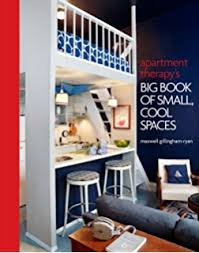 apartment therapy apartment therapy the eight step home cure maxwell ryan