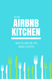 Best Airbnbs In The Us by Airbnb Kitchens Advice Tips U0026 Recipes The Wanderfull Traveler