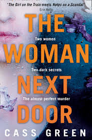 The Woman Next Door Amazon Ca Cass Green Books