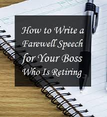 farewell speech for your who is retiring toughnickel