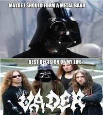 Metal Band Memes - darth vader s own metal band by maukka meme center