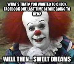 Pennywise The Clown Meme - pennywise pennywise shudders pinterest quick meme