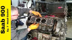 ep 7 saab 900 head gasket repair youtube