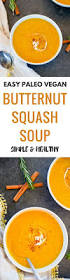 thanksgiving butternut squash soup best 25 butter squash soup ideas on pinterest butternut squash