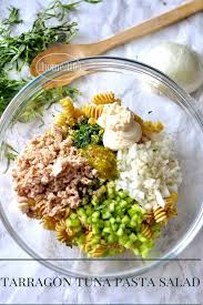 pasta salad with tuna tarragon tuna pasta salad first home love life