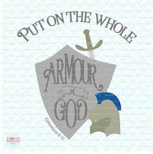 put on the whole armour of god svg christian svg bible verse