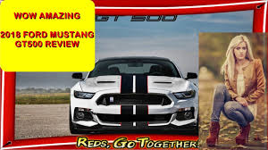 1967 Mustang Gt500 Price Wow Amazing 2018 Ford Mustang Gt500 Price Youtube
