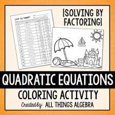 quadratic equations solve by factoring coloring activity tpt