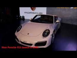 porsche 911 launch porsche 911 launch in mumbai india 29th june 2016