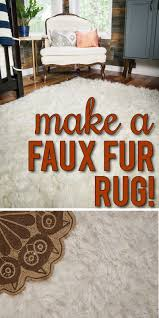 Cheap Rug Alternatives This Is Brilliant How To Make Your Own Diy Faux Fur Rug Washable