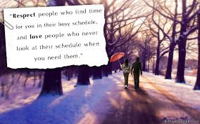 Time Love Quotes by Respect People Who Find Time For You In Their Busy Schedule And
