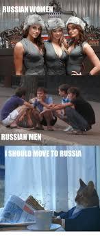 Russian Girl Meme - russian women russian men ishould move to russia russian women