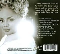 Rather Go Blind Etta James Loving You More In The Spirit Of Etta James Leela James