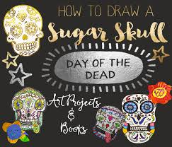 sugar skulls day of the dead ideas space sparkle