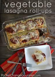 vegetable lasagna roll ups pocket change gourmet