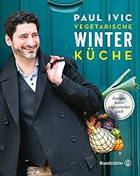 vegetarische k che vegetarische winterküche german edition ebook paul