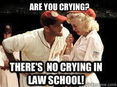 Law School Memes - no crying law school memes quickmeme