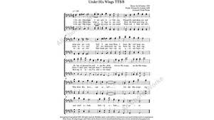 his wings choir sheet ttbb 4 part with practice
