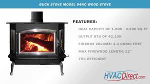 buck stove model 94nc wood stove features youtube
