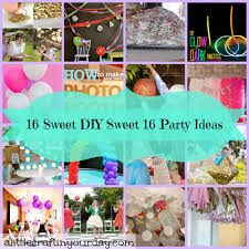 Decoration Ideas For Birthday Party At Home 16 Sweet Diy Sweet 16 Party Ideas A Little Craft In Your Day
