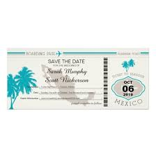 Boarding Pass Save The Date The Date Boarding Pass To Mexico Invitation Card
